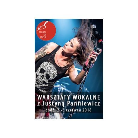 Dwudniowe Warsztaty wokalna z Justyną Panfilewicz / Łódź / 02-03.06.2018